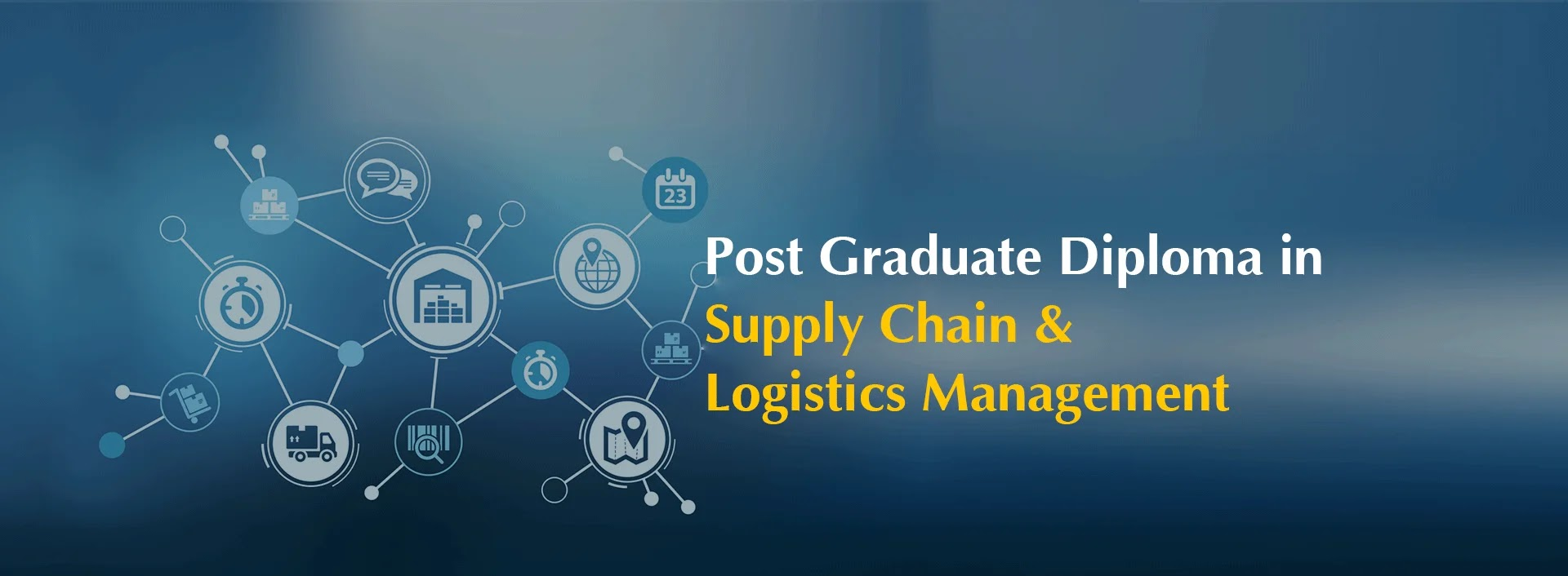 Post Graduate Diploma in Supply Chain and Logistics Management Online